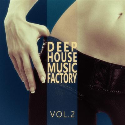 VA – #deephouse Music Factory – Vol.2 (2014)
