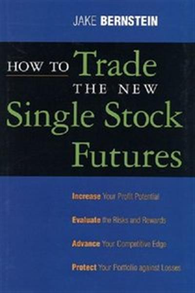 How to Trade the New Single Stock Futures [Repost]
