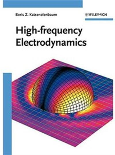 High-frequency Electrodynamics [Repost] - Download