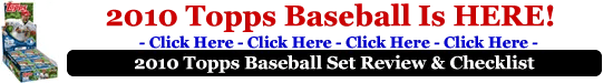 2010 Topps Baseball Set Preview and Checklist