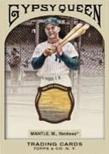 2011 Topps Gypsy Queen Mickey Mantle Bat Card