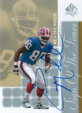 2000 Upper Deck SP Authentic Sign Of The Times Eric Moulds Autograph Card