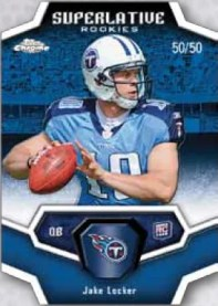 2011 Topps Chrome Football Superlative Jake Locker Insert