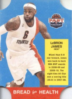 2011-12 Panini Past and Present Bread For Health LeBron James Insert Card