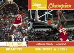 2011-12 Panini Hoops Dominique Wilkins Slam Dunk Champions