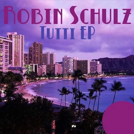 Robin Schulz - Tutti (EP) (2015)