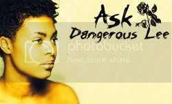 Ask Dangerous Lee
