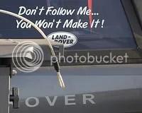 Don't Follow Me. You Won't Make It! - Range Rover