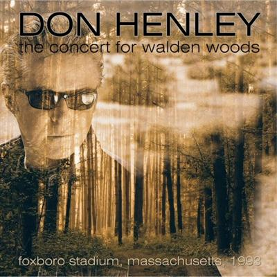 Don Henley – The Concert For Walden Woods, Foxboro, Massachussets USA 1993 (2015)