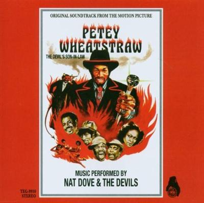 Nat Dove & The Devils – Petey Wheatstraw: The Devil's Son-In-Law (1977/2007)