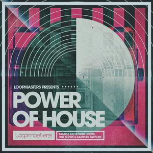 Loopmasters Power Of House (MULTiFORMAT) coobra.net
