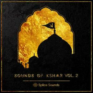 Splice Sounds Sounds KSHMR Vol.2