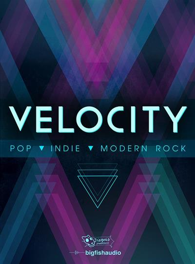 Big Fish Audio Velocity (KONTAKT)