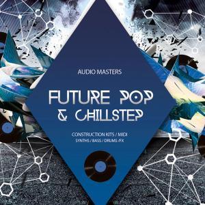 Audio Masters Future Pop And Chillstep.WAV MiDi