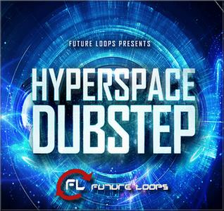 Futureloops Hyperspace Dubstep