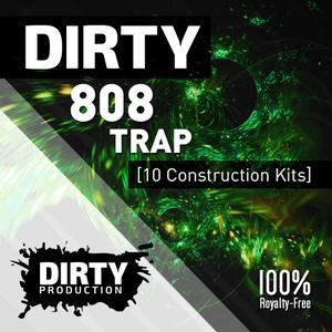 Dirty Production Dirty 808 Trap Kits.WAV MiDi