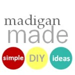 madigan made: simple diy ideas