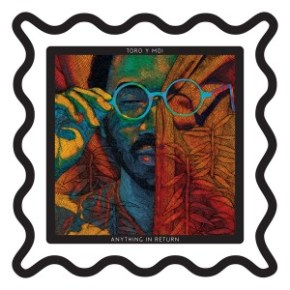 Review: Toro y Moi - Anything in Return (2013)
