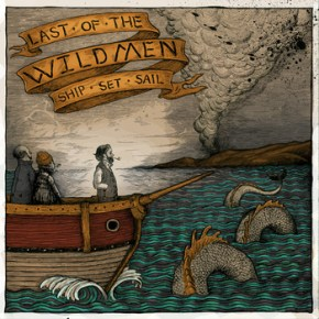 Review: Last of the Wildmen - Ship Set Sail EP (2013)
