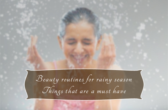 beauty_routines_for_rainy_season