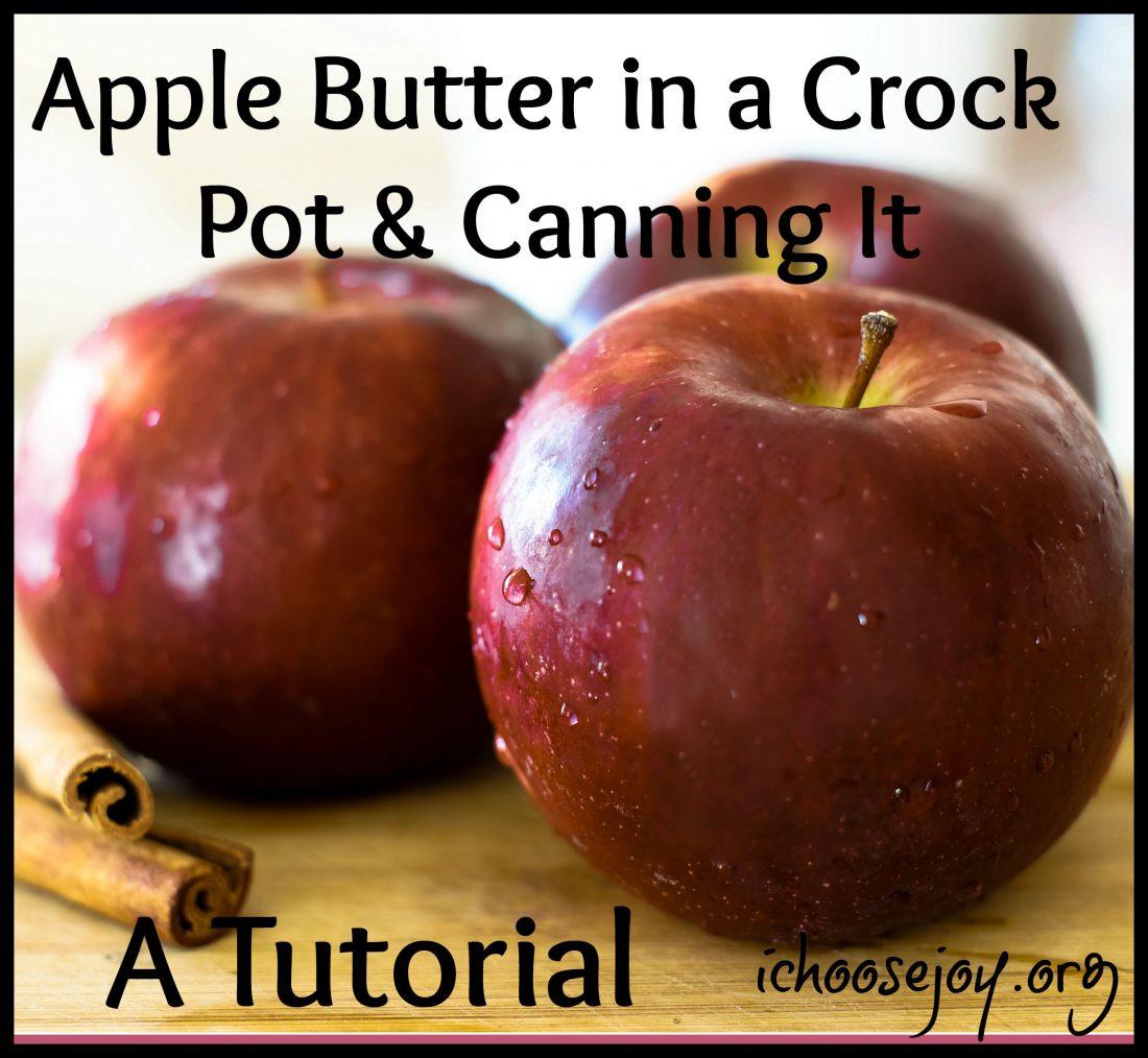Canning Crock Pot Apple Butter- A Tutorial