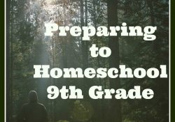 Series: Preparing to Homeschool 9th Grade (post #1)- The How-To Book