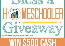 $500 Bless a Homeschooler Cash Giveaway