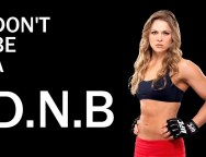 Ronda Rousey to Trademark DNB, Upsets EDM Community