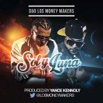 D&O LosMoneyMakers – Sol & Luna ( Estreno Sabado 8)