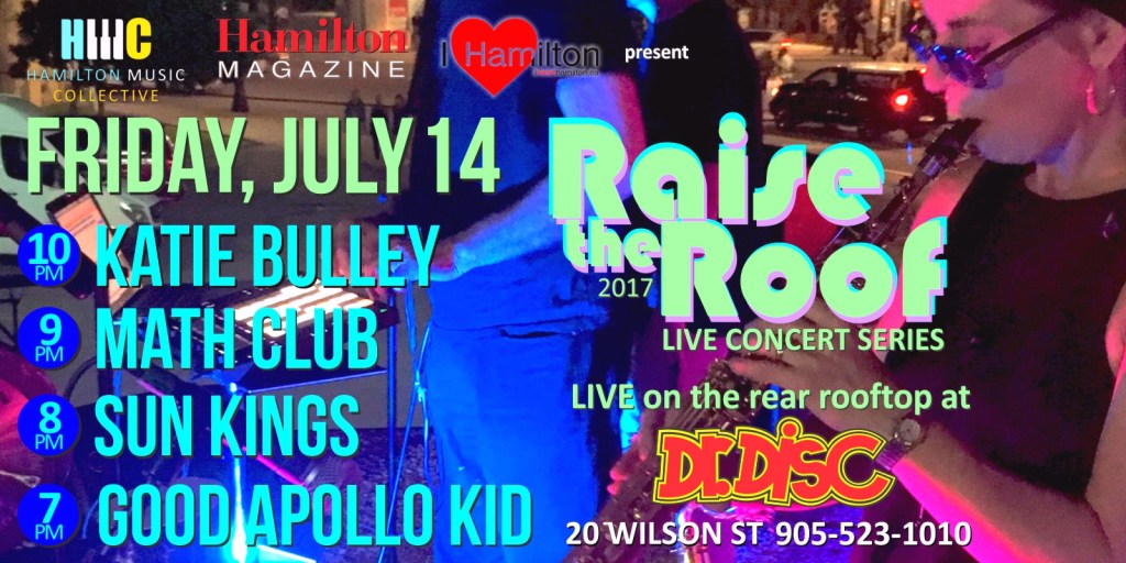 I HEART HAMILTON CO-PRESENTS RAISE THE ROOF @ DR. DISC (July 14)