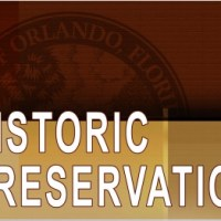 Update: Orlando Historic Preservation Board Blocked by City Attorney