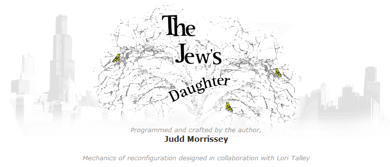 """The Jew's Daughter"" by Judd Morrissey, with contributions"