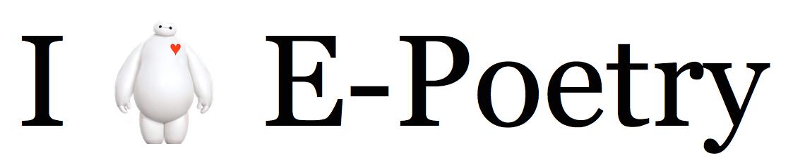 I [Baymax] E-Poetry
