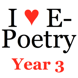 """Text: """"I ♥ E-Poetry Year 3"""""""