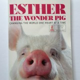 Esther the Wonder Pig, Changing The World One Heart At A Time  – Review