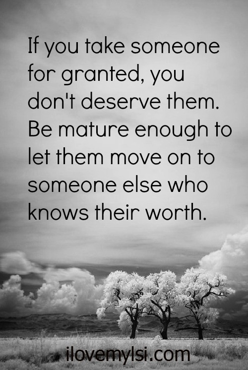 Quotes On Friends Taking You For Granted : Taking you for granted quotes quotesgram