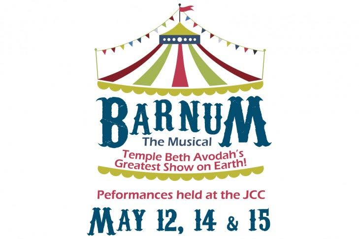Temple Beth Avodah Barnum the Musical