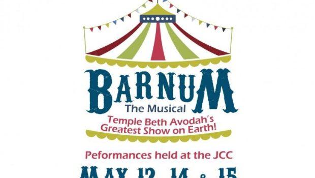 Temple Beth Avodah Barnum the Musical