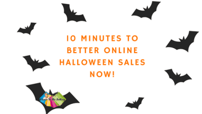 10 Minutes To Better Online Halloween Sales Now!