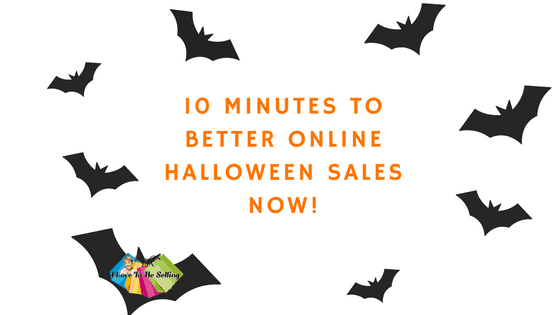 You can get better online Halloween sales in just 10 minutes of work!