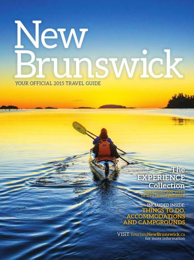 Your Official 2015 New Brunswick Travel Guide by Official New Brunswick Travel Guide / Guide ...