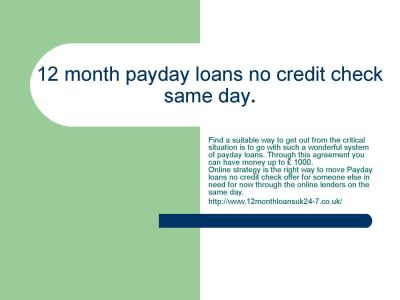 12 month payday loans no credit check same day. by peetermark1 - Issuu