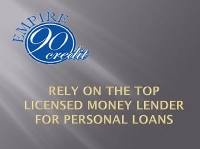 Rely on the top licensed money lender for personal loans by Empire90credit - issuu