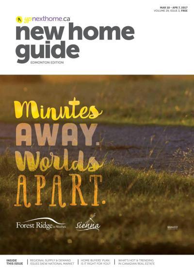 Edmonton New Home Guide - Mar 10, 2017 by NextHome - Issuu