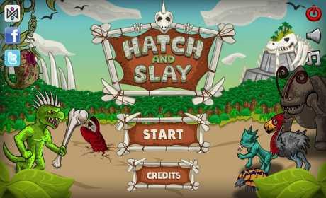 Hatch and Slay