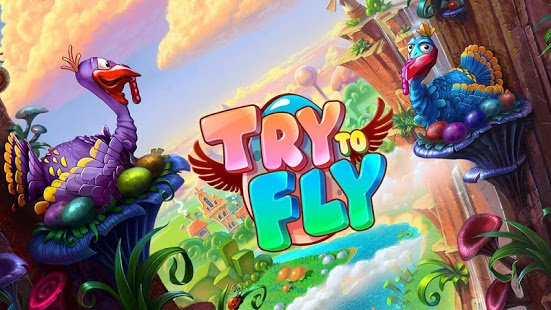 Try to Fly