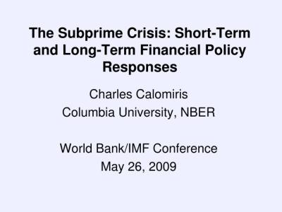 PPT - The Subprime Crisis: Short-Term and Long-Term Financial Policy Responses PowerPoint ...