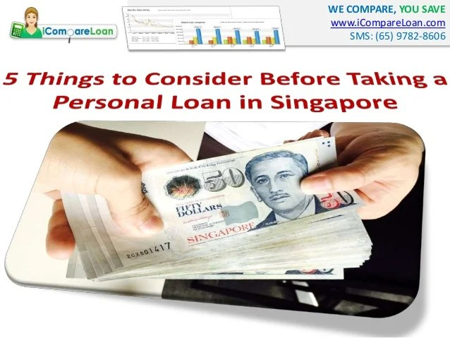 5 Things To Consider Before Taking A Personal Loan In Singapore
