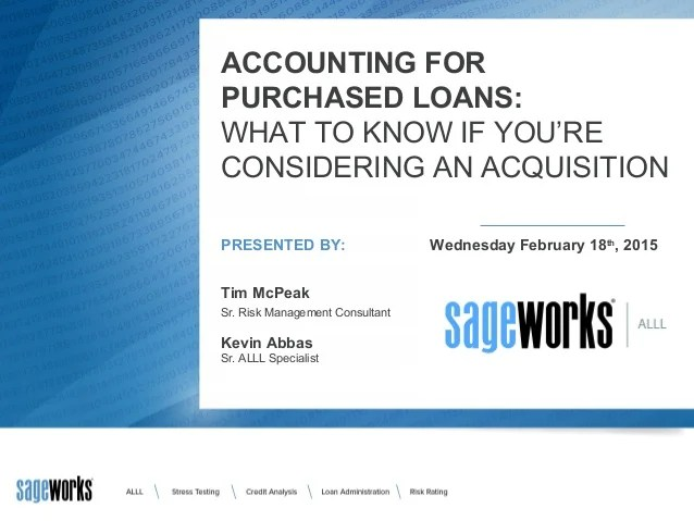 Accounting for purchased loans: What to know if you're considering an acquisition