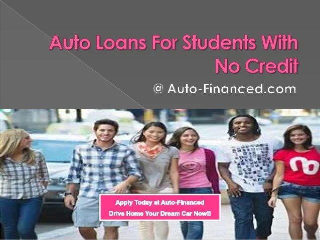 Auto Loans for Student with No Credit, No Cosigner and No Job